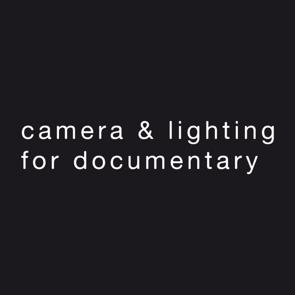 camera & lighting for documentary